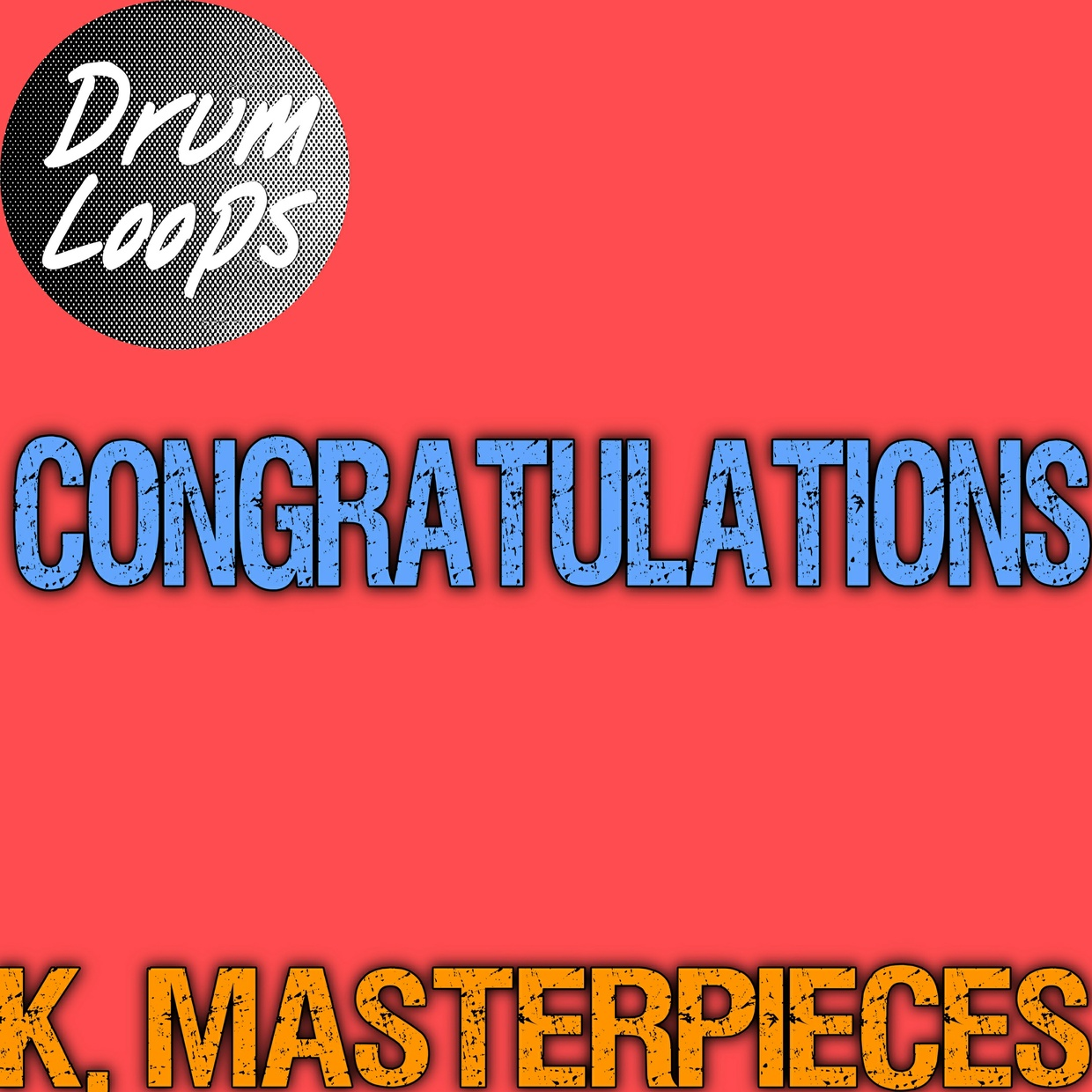 Congratulations - Drum Loops - Inspired by Post Malone & Quavo