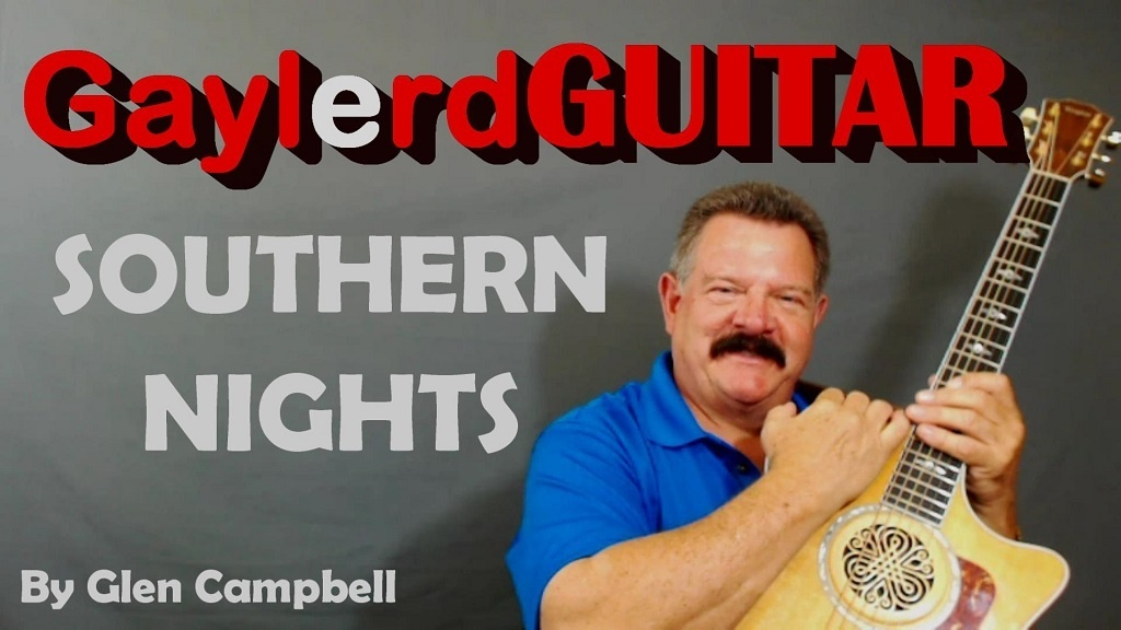 SOUTHERN NIGHTS by Glen Campbell  - SONG TUTORIAL