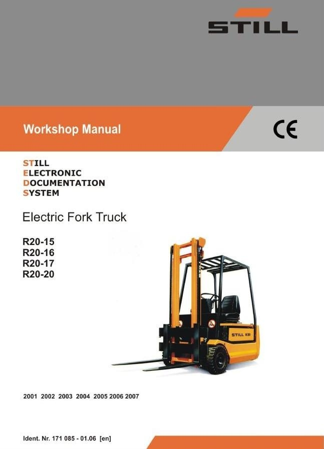 Still Electric Lift Truck Type R20-15, R20-16, R20-17, R20-20: 2001-2007 Workshop Manual