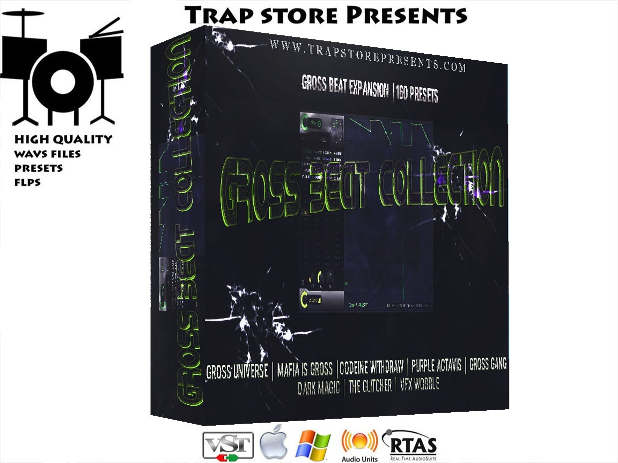 Trap Store Presents - ULTIMATE GROSS BEAT EXPANSIONS