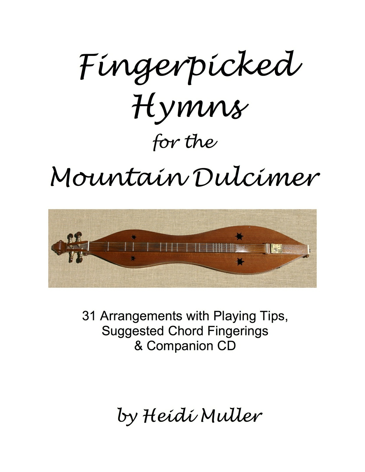 Fingerpicked Hymns for the Mountain Dulcimer