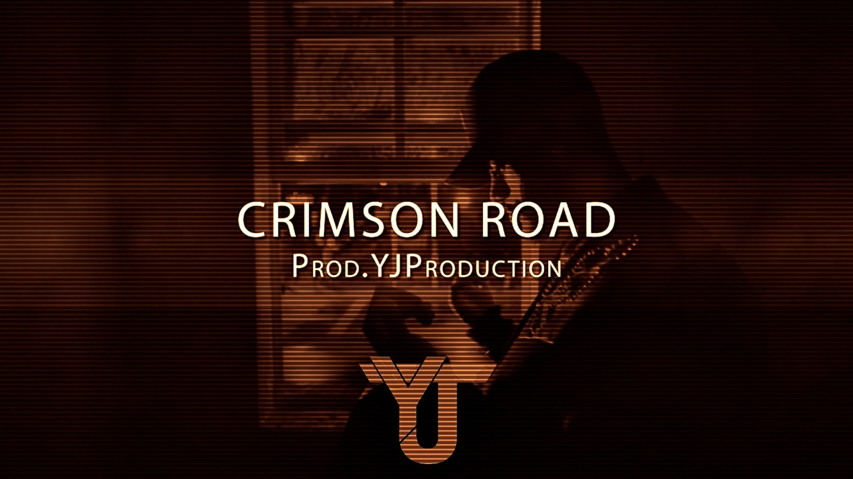 CRIMSON ROAD | YJ Production