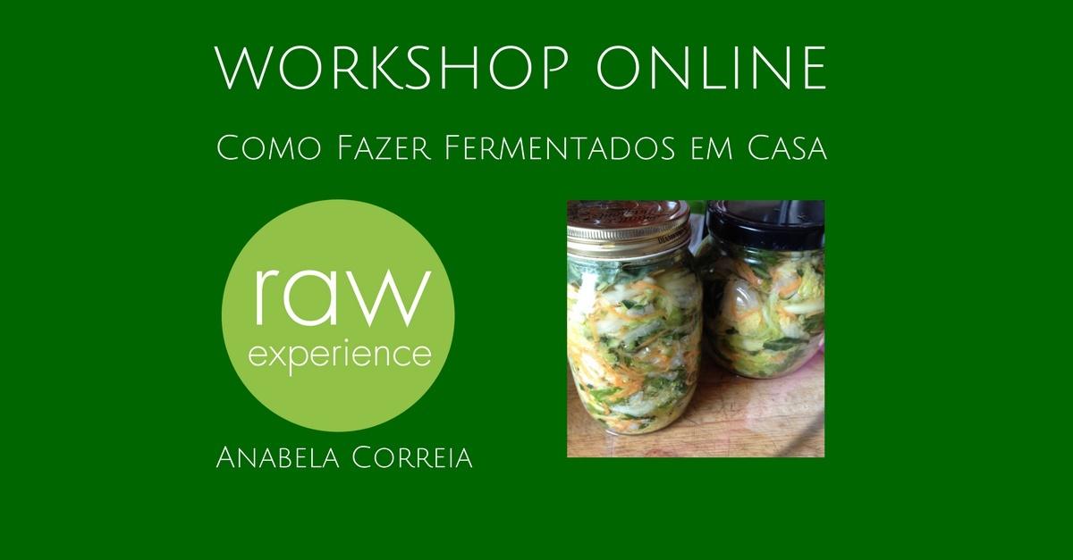 Workshop Online Como Fazer Fermentados Em Casa