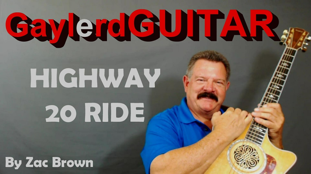 HIGHWAY 20 RIDE  (Song Tutorial) by Zac Brown