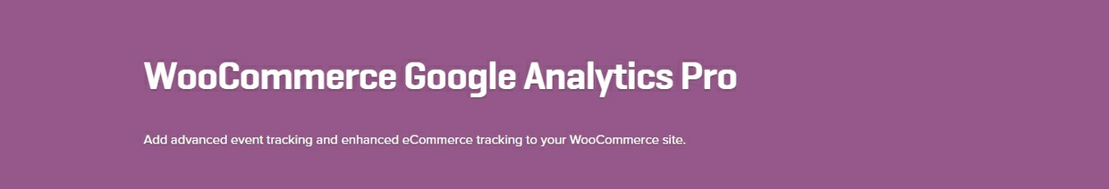 WooCommerce Google Analytics Pro 1.1.4 Extension