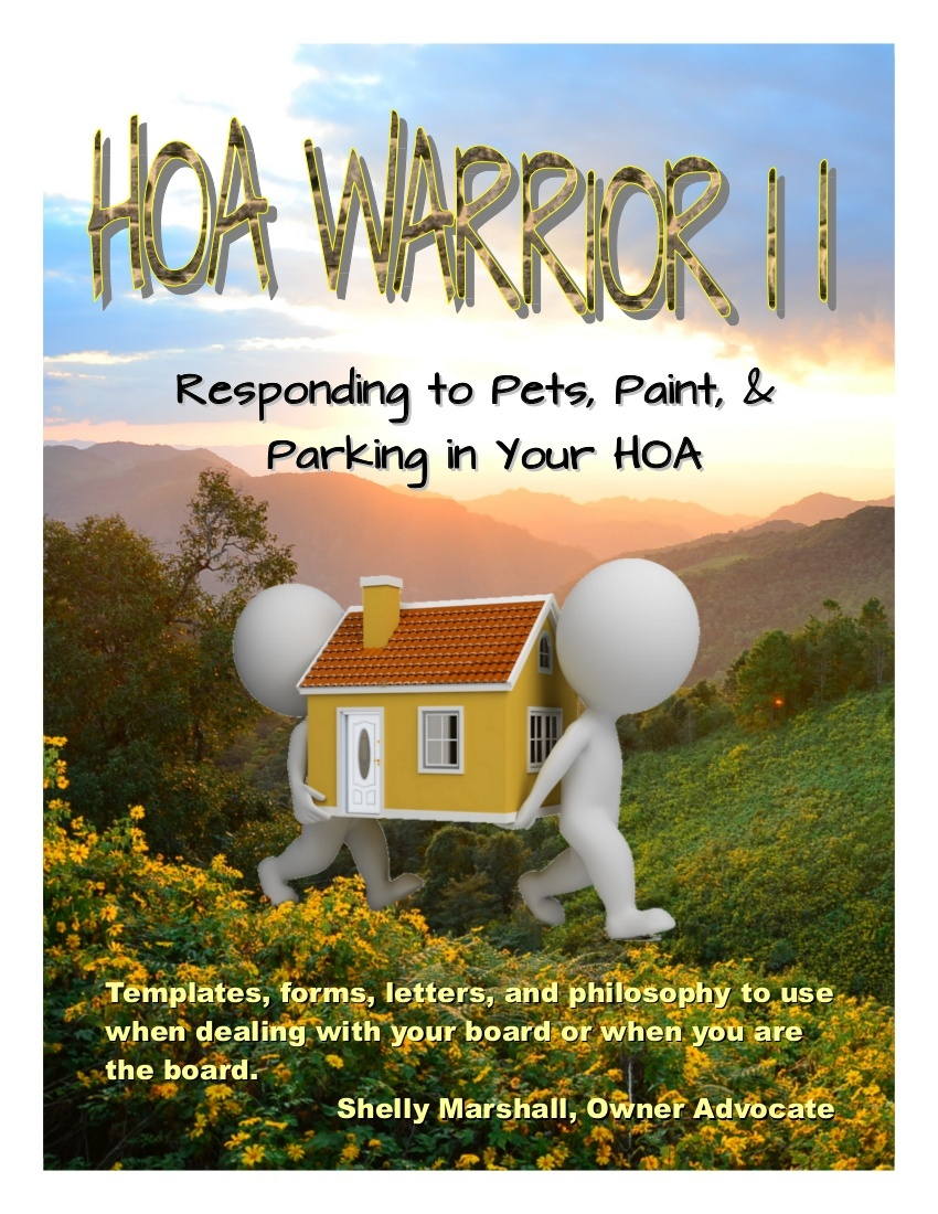 REPORT 2: HOA Warrior II: Pets, Paint, Parking--Includes 101 Forms