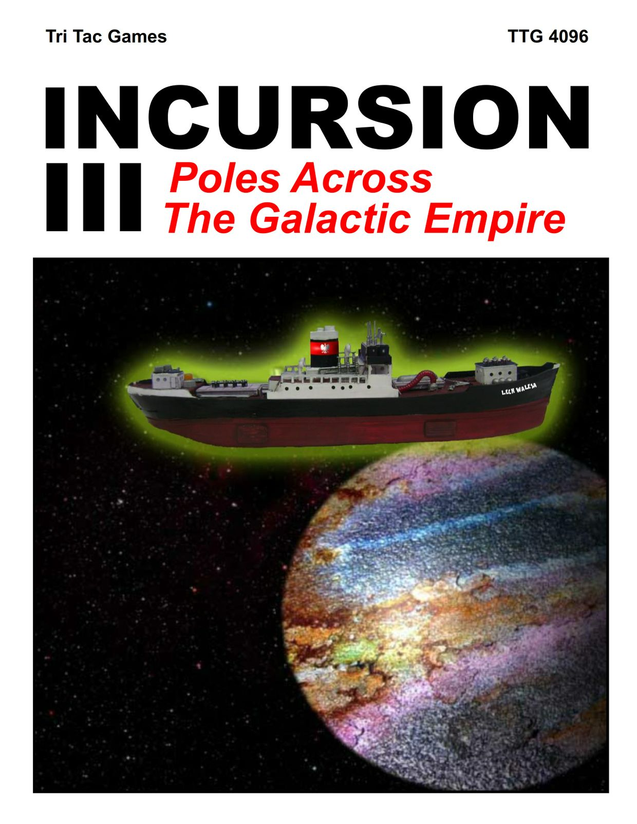 Incursion III: Poles Across The Galactic Empire
