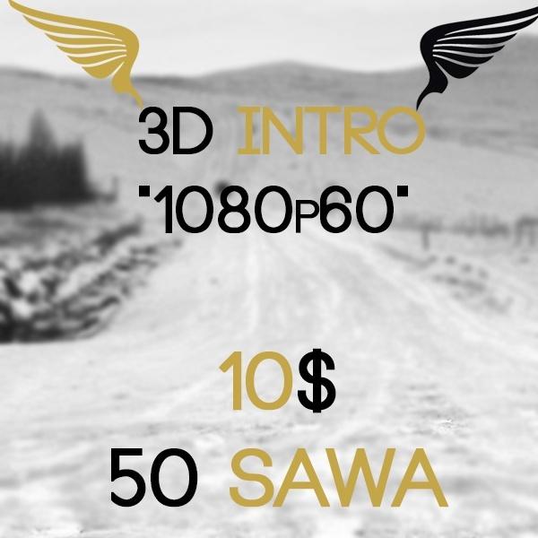 """3D intro """"1080p60"""""""