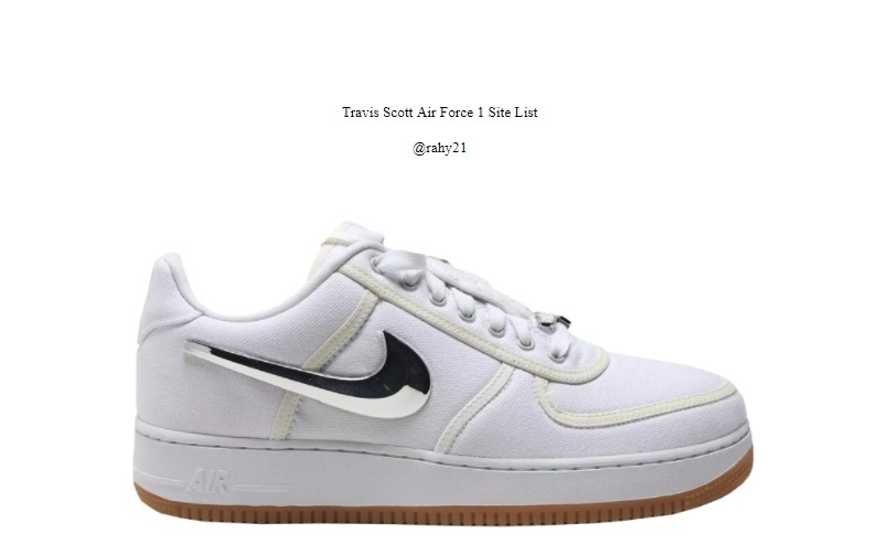 Travis Scott Air Force 1 Site List