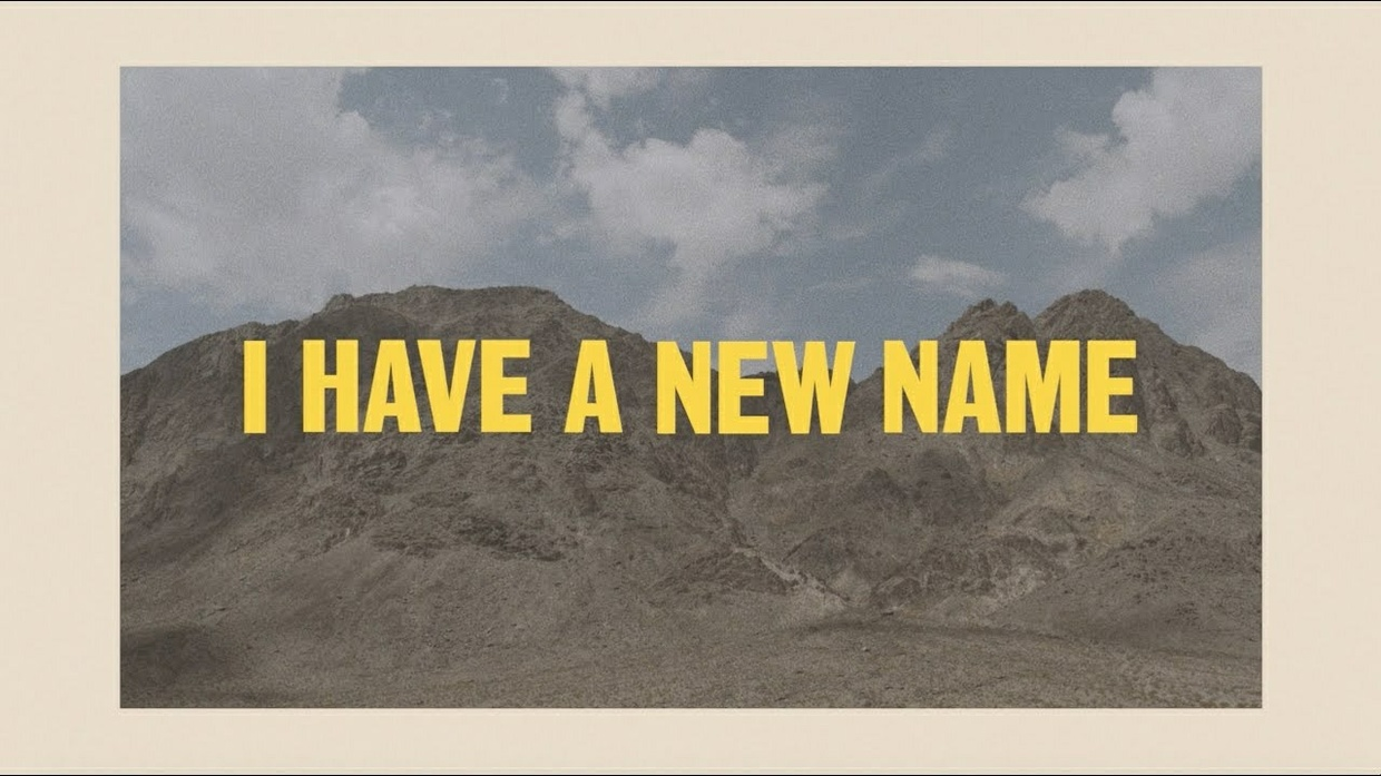 """""""I Have a New Name"""" Lyric Video"""