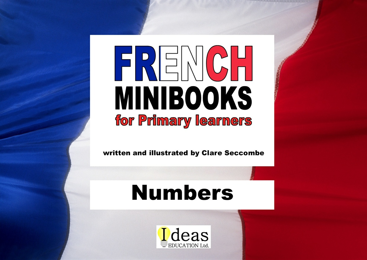 French Minibooks for Primary Learners: Numbers