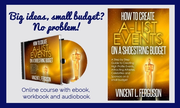 HOW TO CREATE A-LIST EVENTS ON A  SHOESTRING BUDGET