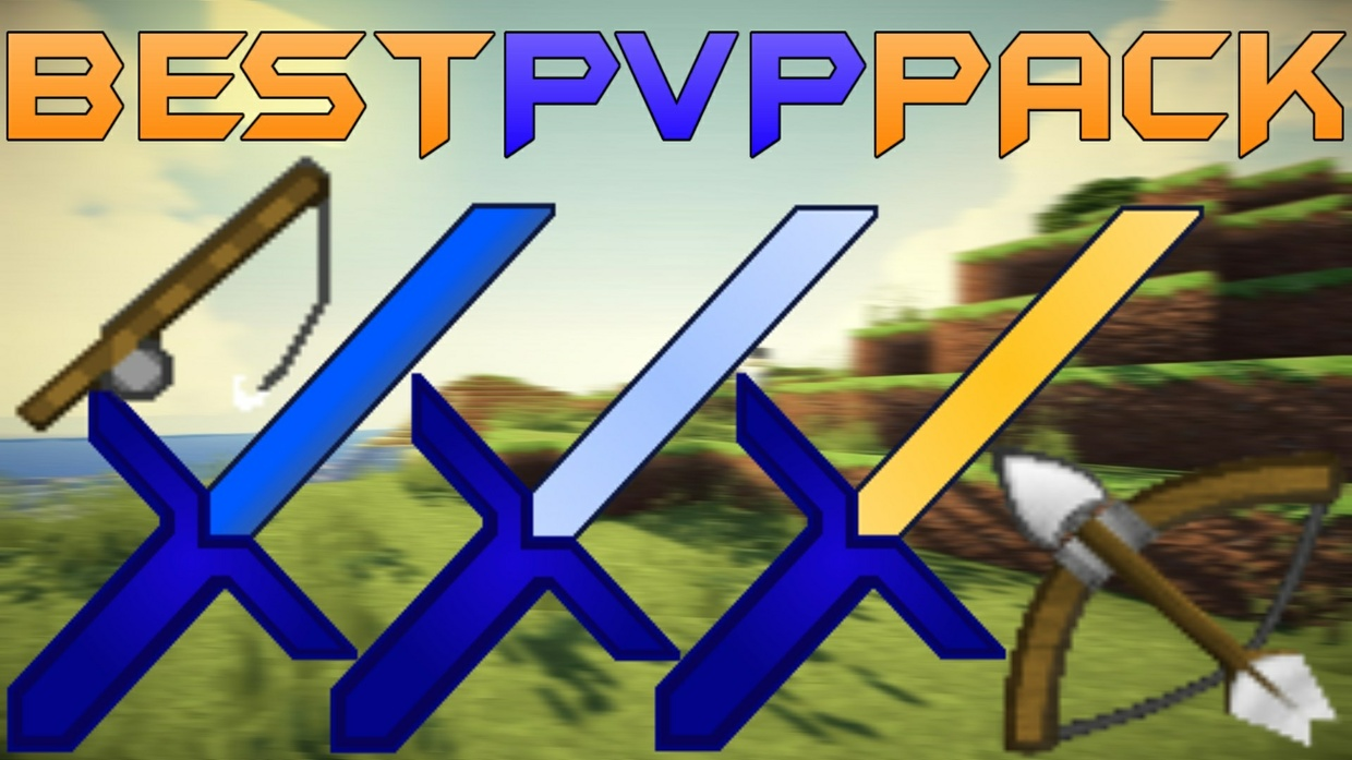 BEST HD PvP PACK 256x Lowfire