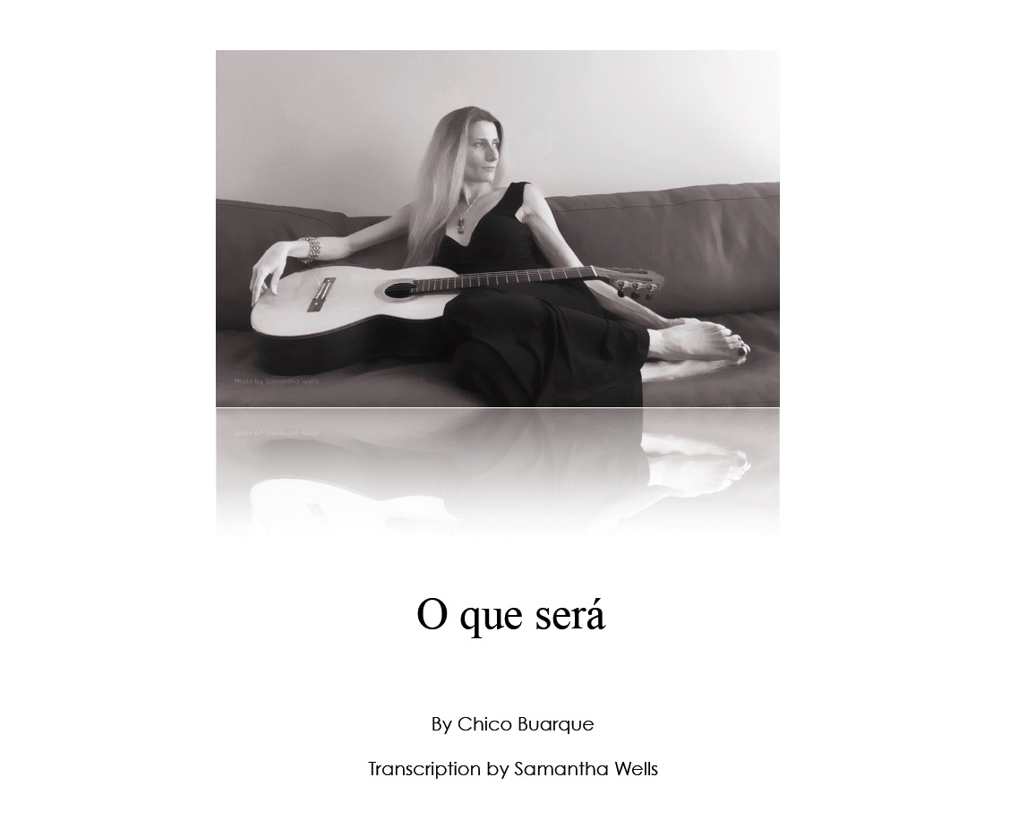 O que será - Classical Guitar Transcription by Samantha Wells