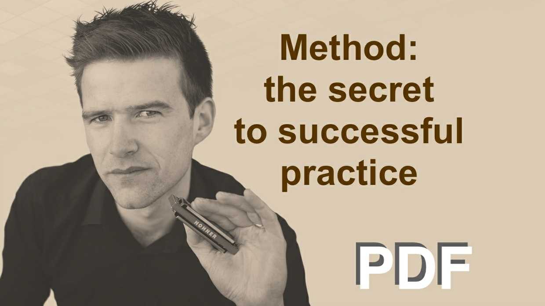 Method: the secret to successful practice