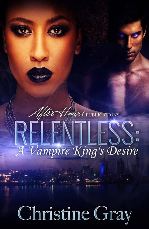 Relentless; A Vampire King's Desire