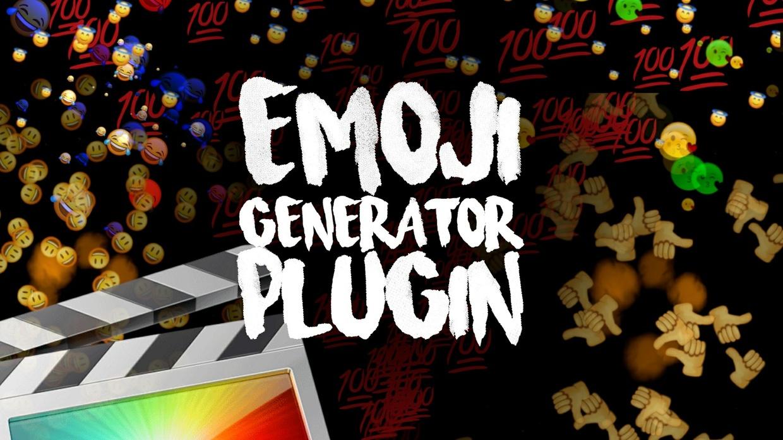 Emoji Generator Plugin - Final Cut Pro X
