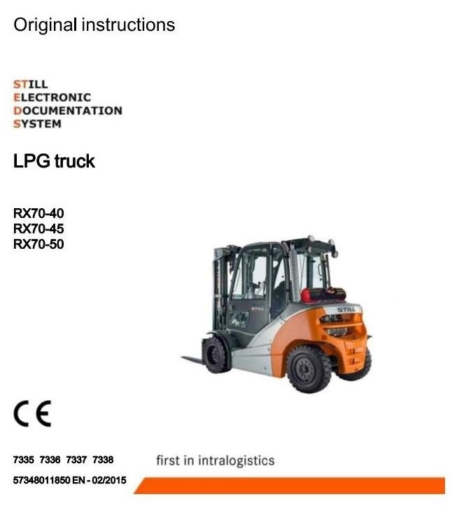 Still LPG Forklift Truck RX70-40T, RX70-45T, RX70-50T: 7335, 7336, 7337, 7338 Operating Instructions
