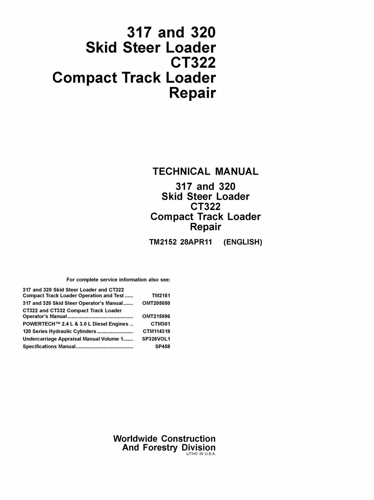 Pdf John Deere 317, 320 Skid Steer Loader and CT322 Compact Track Loader Repair Manual TM2152