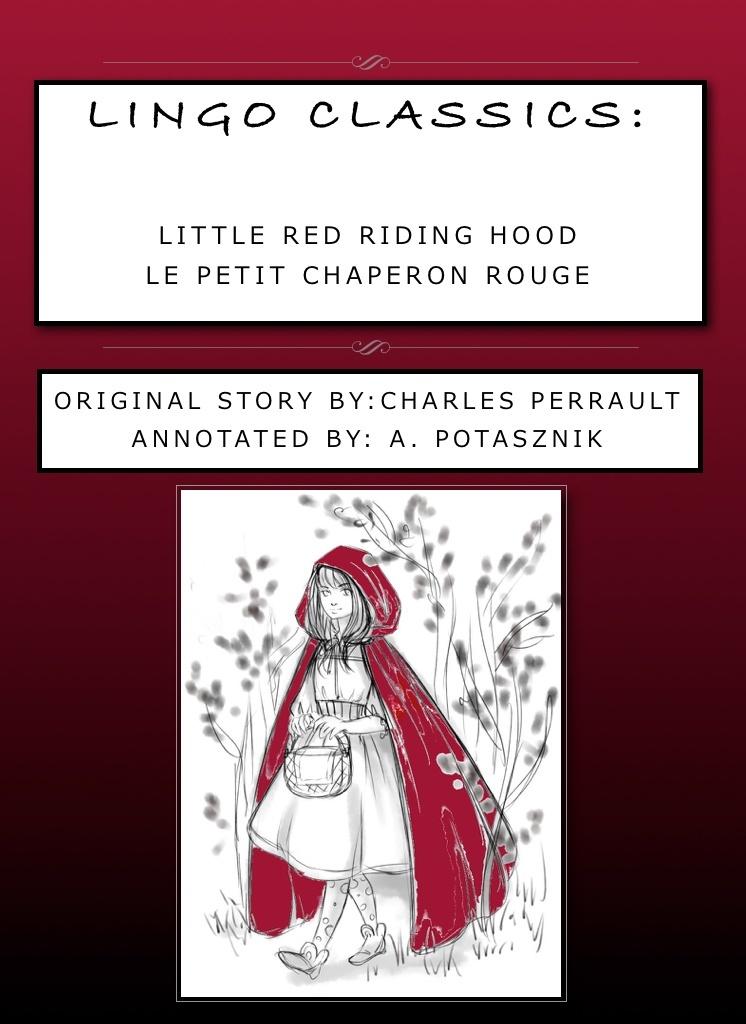 PDF version: Le Petit Chaperon Rouge, Perrault, Lingo Classics