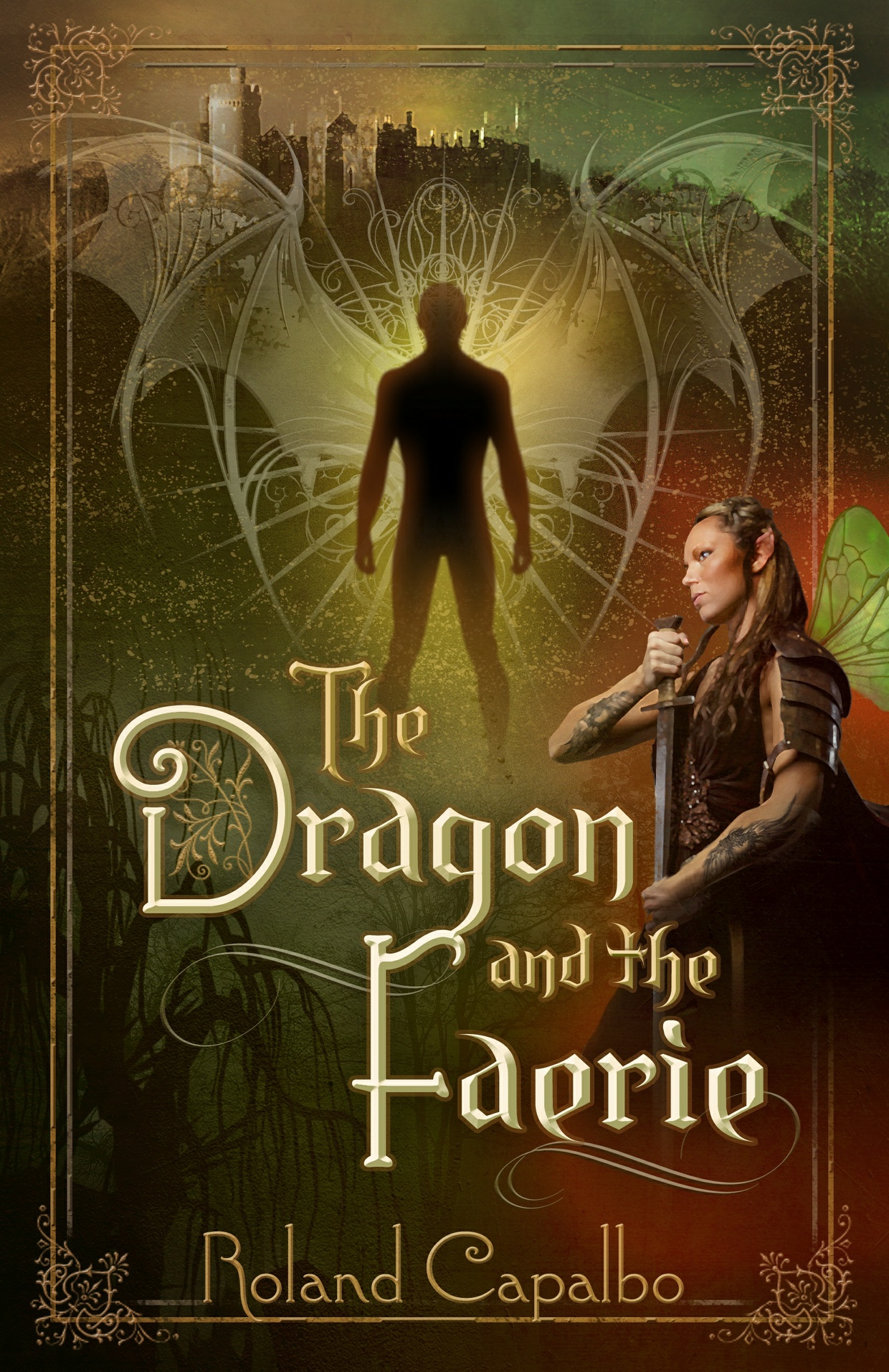 The Dragon and the Faerie Ebook by Roland Capalbo