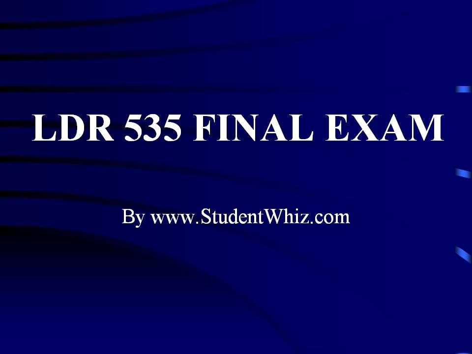 final exam ldr 535