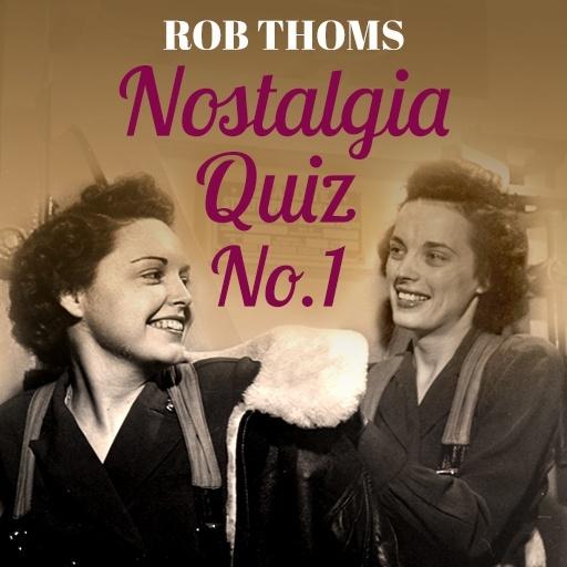 Rob Thoms Nostalgia Quiz No. 1