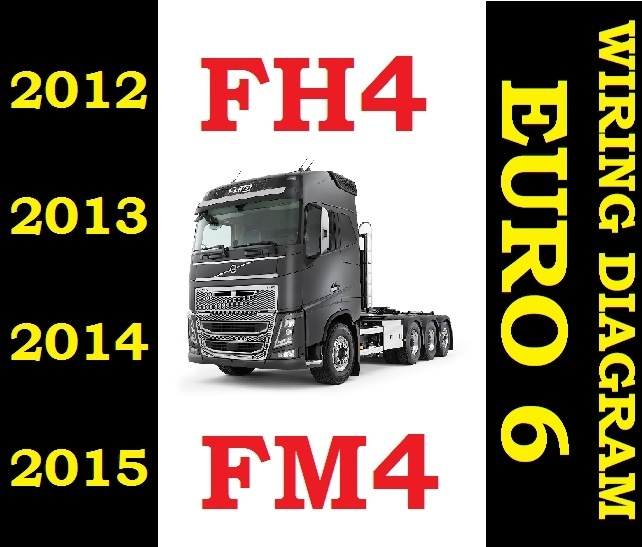 ▻VOLVO FH4 FM4 FH 2012 to 2015 TRUCK WIRING ELECTRIC D