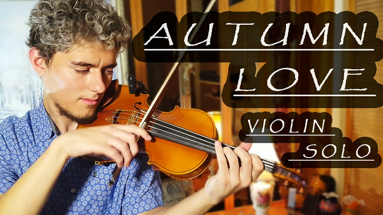 AUTUMN LOVE for Violin Solo [Stepan Grytsay]