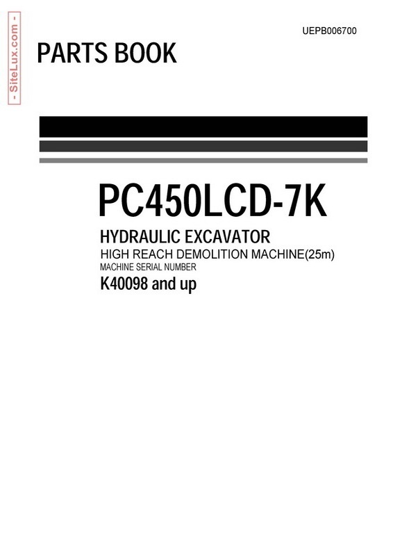 Komatsu PC450LCD-7K Hydraulic Excavator (K40098-up) Parts Book - UEPB006700