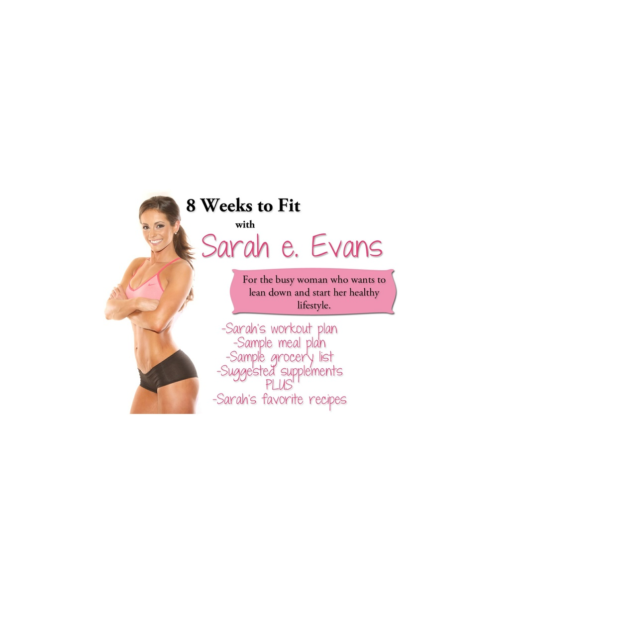 8 Weeks to Fit with Sarah e. Evans