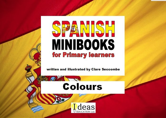 Spanish Minibooks for Primary learners: Colours