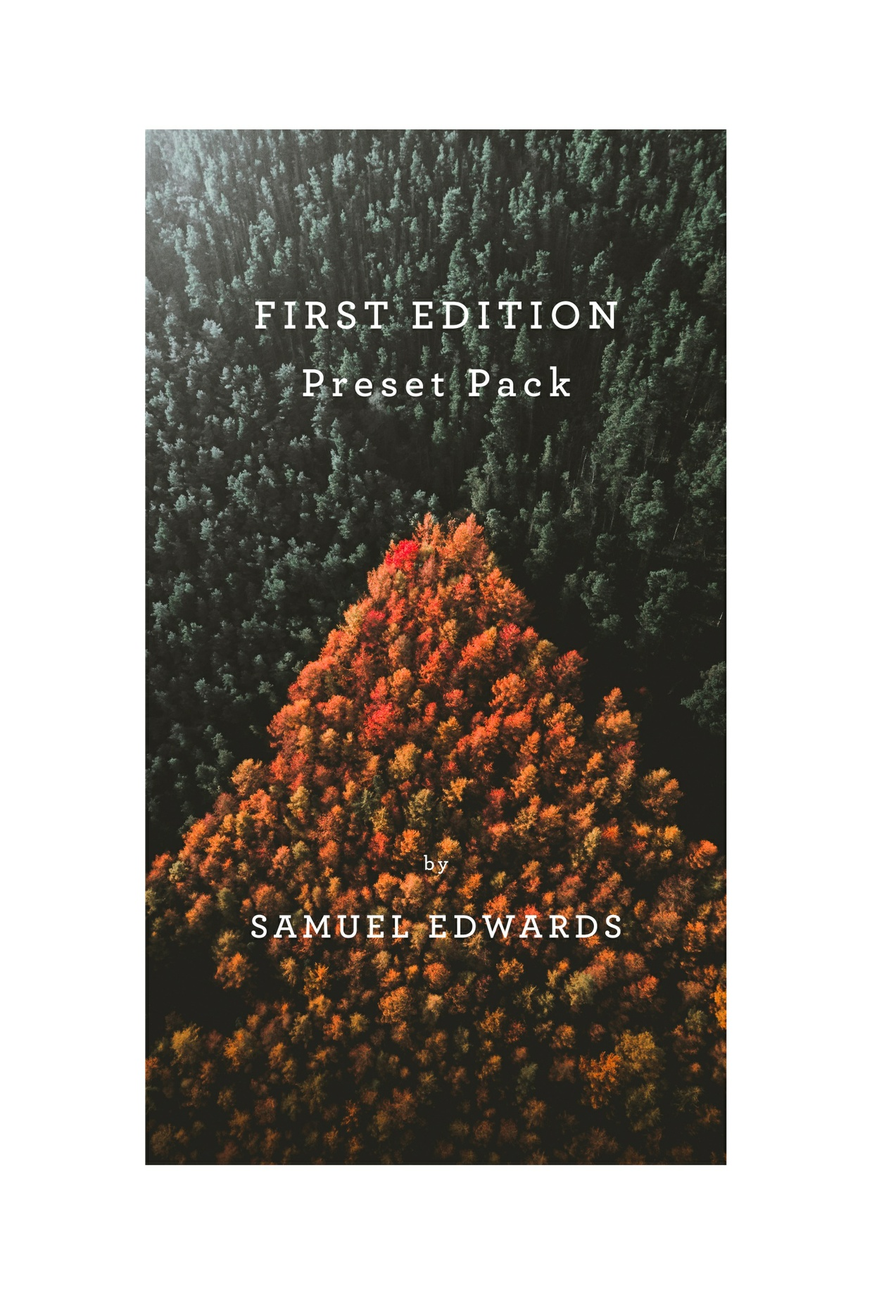 Preset Pack: First Edition - by Samuel Edwards