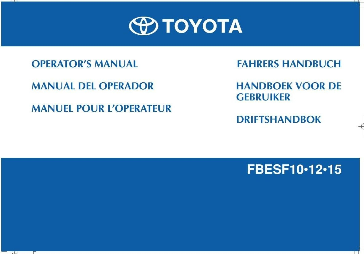 Toyota Electric Forklift Truck  FBESF10, FBESF12, FBESF15 Operating and Maintenance Instructions