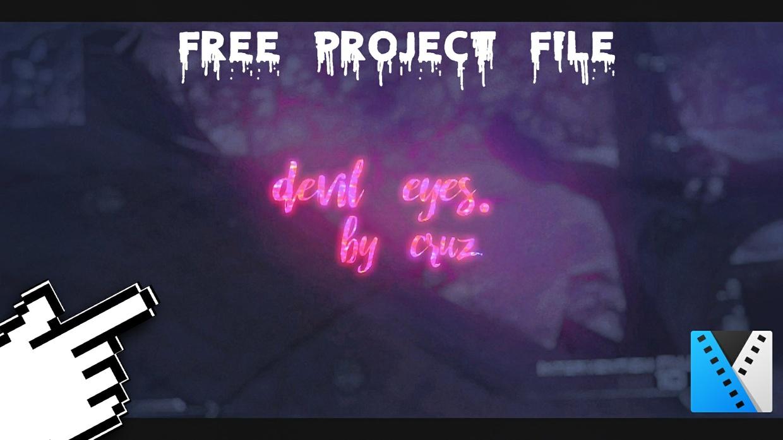 devil eyes.   by CruZ (Free Project File!)