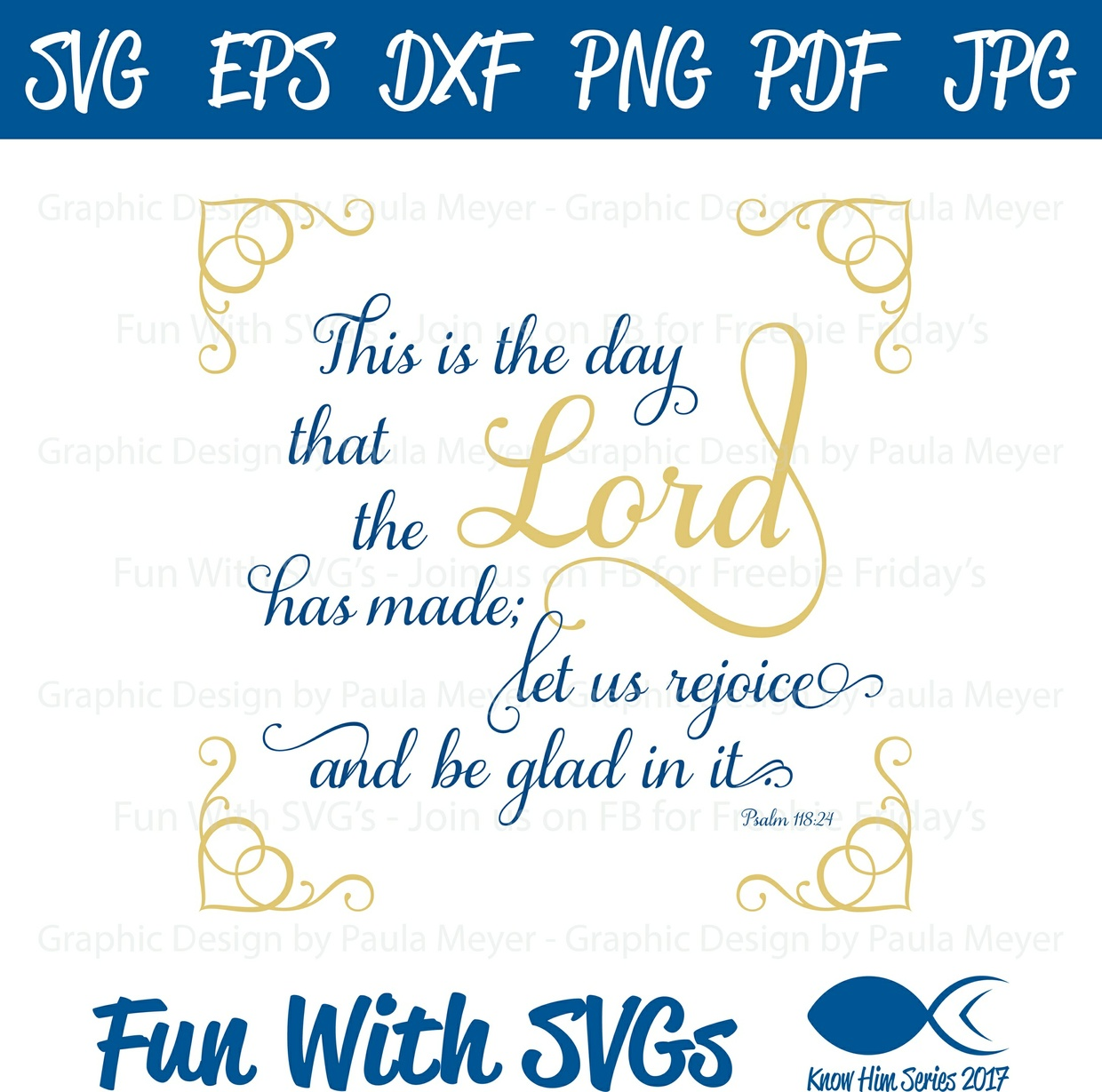 This is the Day the Lord Has Made - SVG Cut File, Printable Graphics and Editable Vector Art