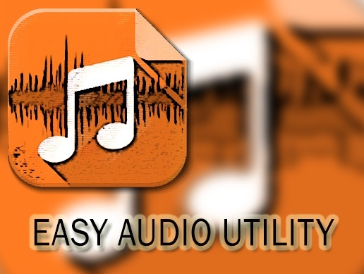 Easy Audio Utility v0.1 | ON SALE!!!