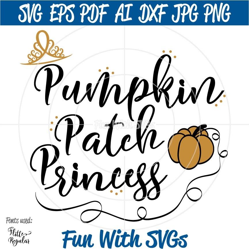 Pumpkin Patch Princess, Crown, Pumpkin SVG, Fall SVG, Harvest, SVGs, Cricut, Silhouette, svg files