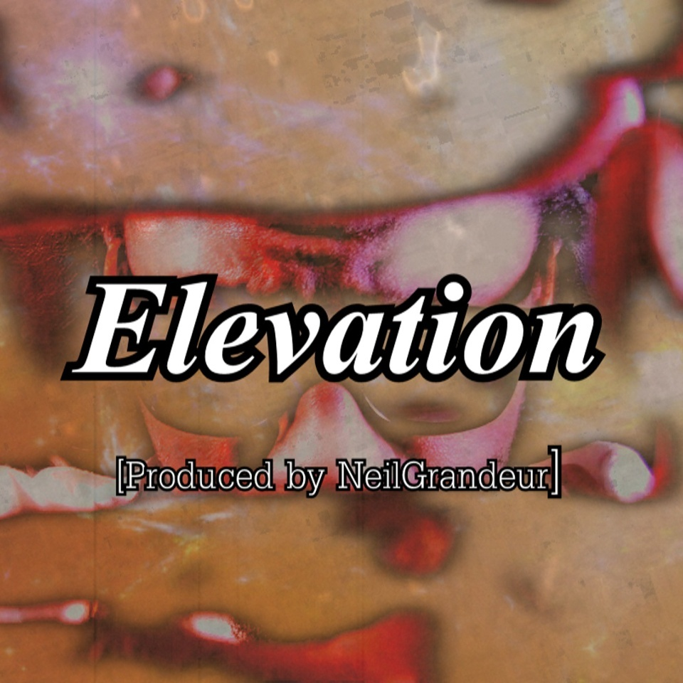 Elevation [Produced by NeilGrandeur] Mp3 Non Profit Lease