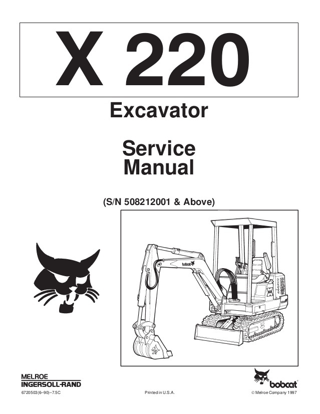 Bobcat 220 Excavator Service Repair Manual PDF S/N 5082 12001 & Above