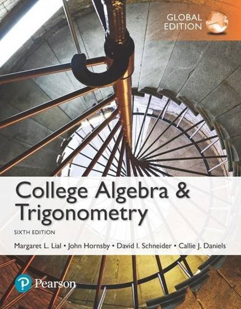 College algebra and trigonometry,6th edition ( global edition )  ( PDF, Instant download )