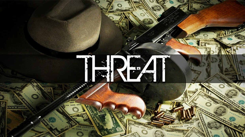 ''Threat''