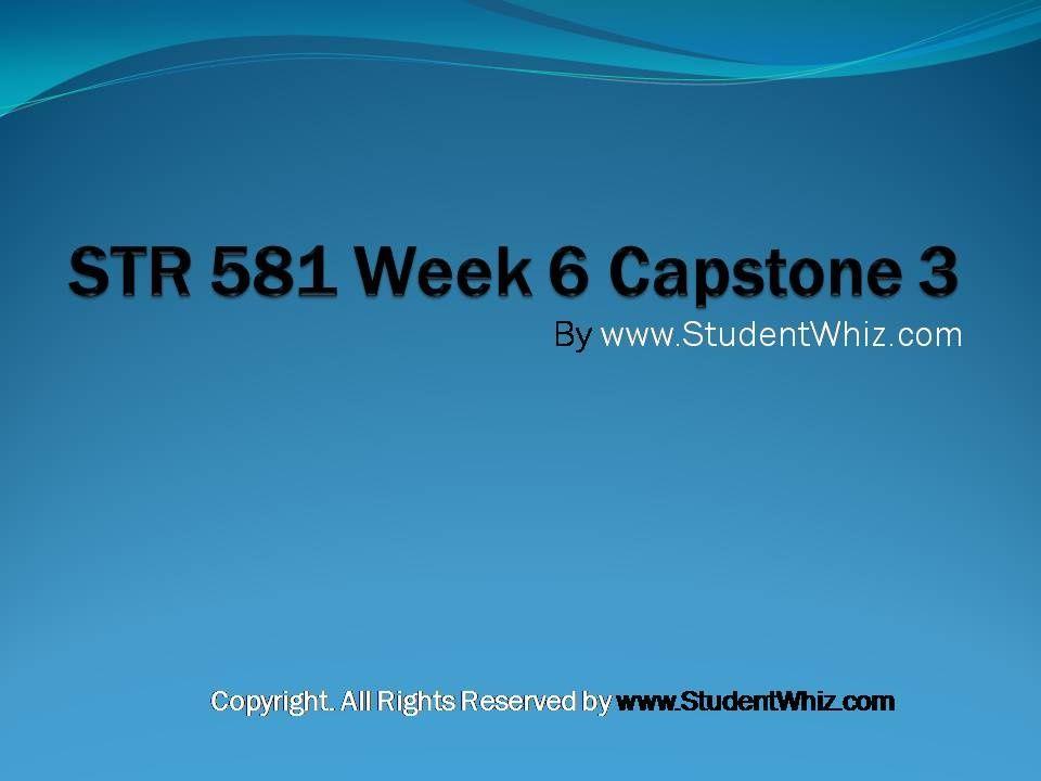 str 581 week 3