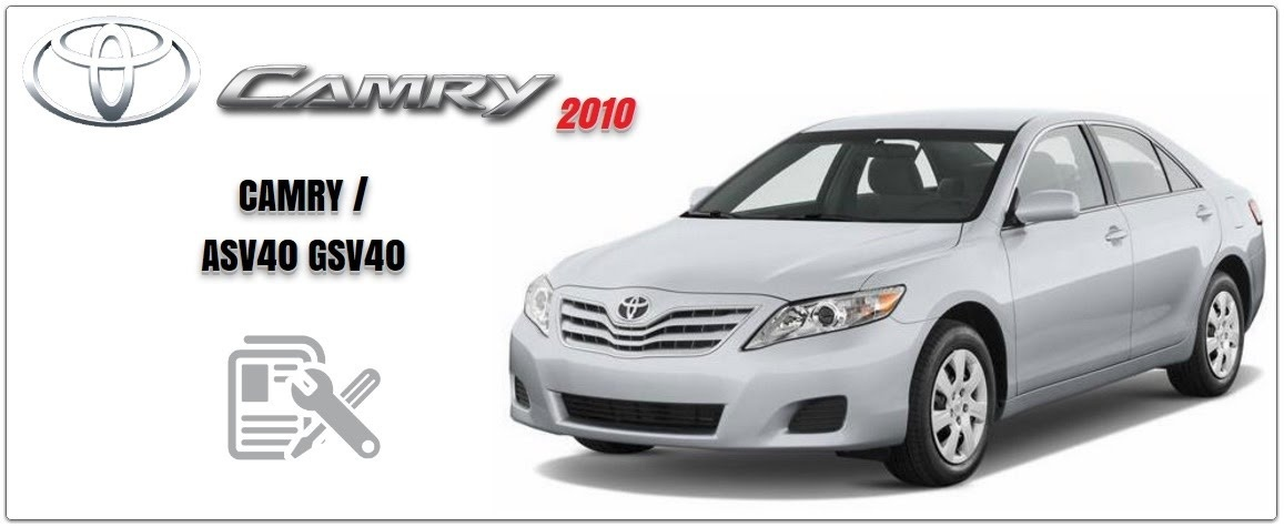toyota camry 2010 gsic asv40 gsv40 workshop manual. Black Bedroom Furniture Sets. Home Design Ideas