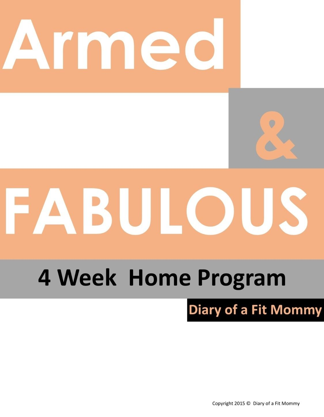 Armed & Fabulous 4 Week Home Workout Program