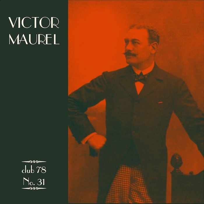 Victor Maurel * club 78 No. 31