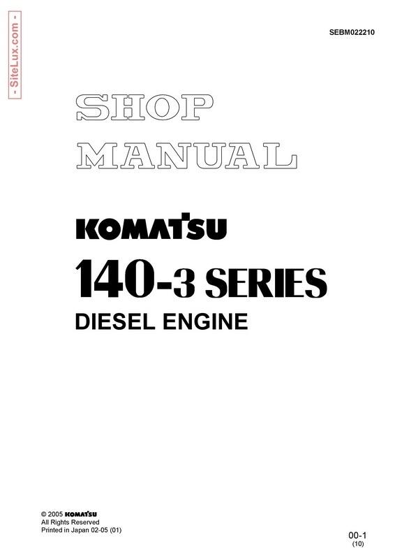Komatsu 140-3 Series Diesel Engine Shop Manual - SEBM022210