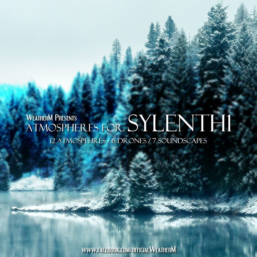 WeatherM's Atmospheres for Sylenth1