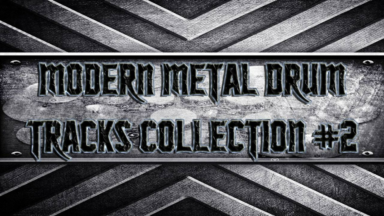 Modern Metal Drum Tracks Collection #2