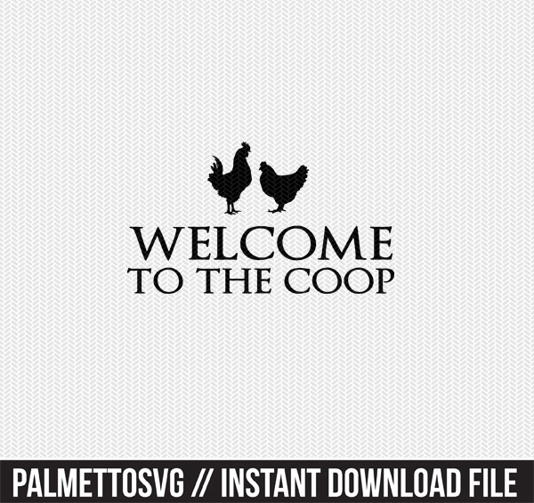 welcome to the coop clip art svg dxf cut file silhouette cameo cricut download